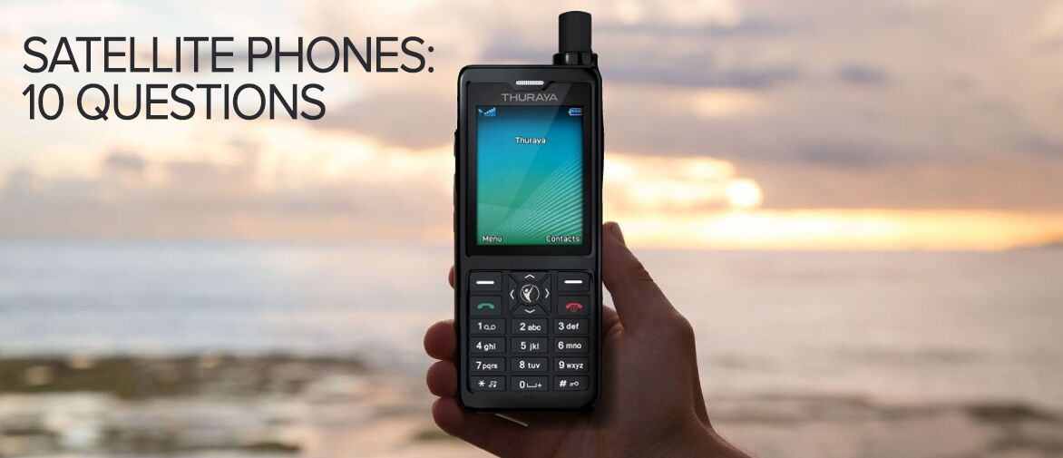 10 questions - Satellite Phones